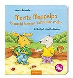 Moritz Moppelpo braucht keinen Schnuller mehr: Ein Spielbuch mit vielen Klappen | Das beliebteste Pappbilderbuch zum Thema Schnullerentwöhnung für Kinder ab 24 Monaten