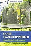 Sicher Trampolinspringen: Tipps und Übungen für das Gartentrampolin
